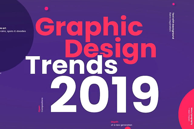 Hot Graphic Design Trends 2019